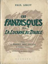 RARE EO PAUL LEROY + PIERRE MAC ORLAN + BELLE DÉDICACE : LES FANTASQUES