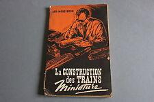 GEO MOUSSERON Train catalogue1952120 p plan construction des trains miniature