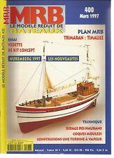 MODELE REDUIT DE BATEAU N°400 RIDAGE DES HAUBANS / COQUE MOULEE / TURBINE VAPEUR
