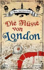 Die Flüsse von London / Peter Grant Bd.1 von Ben Aaronovitch (2012, Taschenbuch)