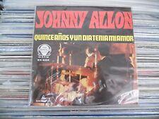 """JOHNNY ALLON QUINCEAÑOS Y UN DIA TENIA AMOR MEXICAN 7"""" EP PS"""