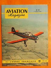 AVIATION magazine N° 19 du 1/2/1951- Rawdon T-I- L'année Française