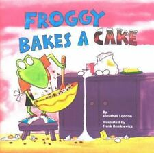 Froggy: Froggy Bakes a Cake by Jonathan London (2000, Paperback)