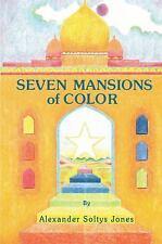 Seven Mansions of Color by Alexander Jones (2016, Paperback)
