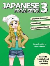 Japanese from Zero!: Japanese from Zero! 3 : Proven Techniques to Learn...