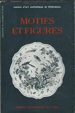 Motifs et Figures - Pierre Clarac POESIE MUSIQUE OPERA SCHUBERT HEINE PANTOMIME