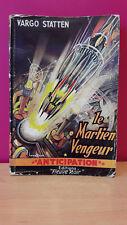 Fleuve Noir Anticipation N° 28 Le martien vengeur Vargo STATTEN 1953 BON ETAT