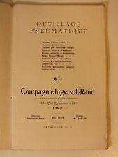 + Ancien catalogue 1908 Outillage pneumatique Ingersoll-Rand +
