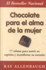 Chocolate Para El Alma De LA Mujer, Allenbaugh, Kay, Acceptable Book