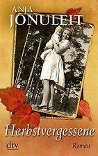 Herbstvergessene: Roman von Jonuleit, Anja | Buch | Zustand gut
