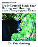 Dr Nordberg's Do-It-Yourself Black Bear Baiting & Hunting, 5th Edition Paperback