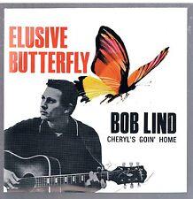 "BOB LIND ELUSIVE BUTTERFLY / CHERYL'S GOIN' HOME  7"" 45 GIRI"