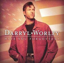 Have You Forgotten? by Darryl Worley (CD, Apr-2003, Dreamworks Nashville)