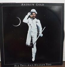 Andrew Gold All this and Heaven Too 33RPM 6E-116  121716LLE