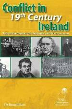 Conflict in 19th Century Ireland: The Development of Unionism and Nationalism by Russell Rees (Paperback, 2010)