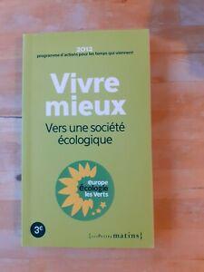 Projet Europe écologie : Les verts pour 2012 de Europe Ecologie