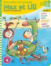 Max et Lili ; CP-CE1 ; mon cahier de vacances