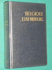 Guide Bleu Hachette BELGIQUE LUXEMBOURG 1963