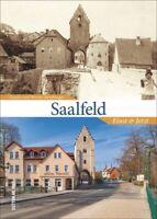 Saalfeld Gestern und heute Thüringen Stadt Bilder Geschichte Bildband Buch Fotos