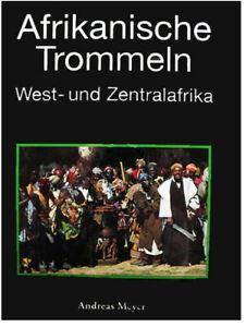 Buch Afrikanische Trommeln-West und Zentral Afrika mit CD