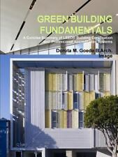 Green Building Fundamentals a Concise Summary of Leed(r) Building Certification