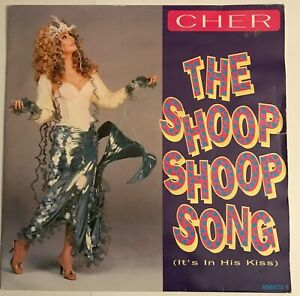 """Cher - """"The Shoop Shoop Song (It's In His Kiss)""""  7"""" (1991) baby I'm yours  LOG8"""