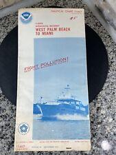 Vtg 1975 FL West Palm Beach To Miami Nautical Chart 11467 Map 14th Ed. NOAA Rare