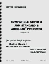 Bell & Howell 466 Super 8 and Regular 8 Autoload Movie Projector Repair Manual