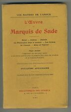 (50) CURIOSA L'oeuvre du Marquis de Sade / APOLLINAIRE / Maîtres de l'amour 1909