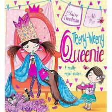 Teeny-Weeny Queenie by Claire Freedman (Paperback, 2016)