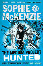9+ Story Book - Sophie McKenzie Book: THE MEDUSA PROJECT: HUNTED - NEW