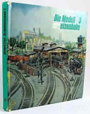 Die Modelleisenbahn 3. Kompendium. Gerhard Trost. transpress