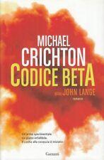 LN- CODICE BETA- CRICHTON- GARZANTI-- 1a ED.- 2014- CS- ZDS454