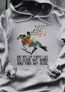 Horse Riding Girl And Into The Forest I Go To Lose My Mind & Find My Soul Hoodie
