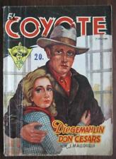 Romanheft EL COYOTE Nº 20 L'épouse Don César Österr. Sortie