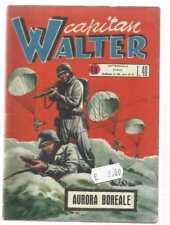 ALBO DEL VITTORIOSO NUOVA SERIE CAPITAN WALTER NUMERO 40 ANNO 1953