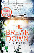 The Breakdown: The 2017 gripping thriller from the bestselling author of Behind