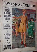 LA DOMENICA DEL CORRIERE 6 giugno 1967 Donne soldato Vietnam Licata Bruxelles di