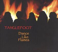 TANGLEFOOT (FOLK) - DANCE LIKE FLAMES * (NEW CD)