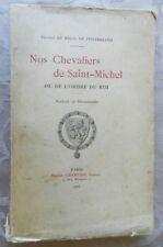 **** RARE : NOS CHEVALIERS DE SAINT-MICHEL - DU BREIL DE PONTBRIAND - E. O. 1906