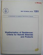 Weatherization of Residences Criteria for Retrofit Materials and Products DOE