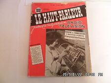 LE HAUT PARLEUR RADIO TELEVISION N°1008 15/10/1958 CHAINE DE FABRICATION    H20