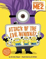 Despicable Me 2: Attack of the Evil Minions! by Despicable Me 2 Book The Fast
