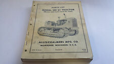 Allis-Chalmers Parts List HD21 Tractor (Effective w/ Tractor Serial No. 11001