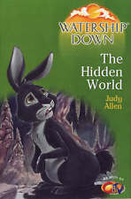 Adams, Richard, Allen, Judy, The Hidden World: The Hidden World (Watership Down)