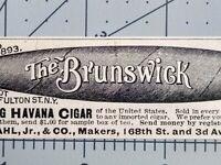 1896 Brunswick Cigar Art Stahl NYC Tobacciana Advertising Vintage Print Ad