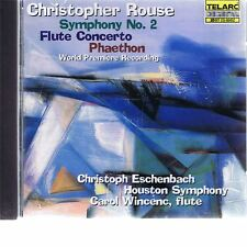 CD TELARC CHRISTOPHER ROUSE - FLUTE CONCERTO, SYMPHONY 2