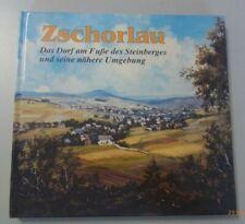Zschorlau ~Das Dorf am Fuße des Steinberges und seine nähere Umgebung