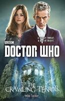 Doctor Who: The Crawling Terror: A Novel [Doctor Who [BBC]] , Paperback , Tucker