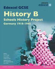Edexcel GCSE History B Schools History Project: Unit 2C Germany 1918-45 SB 201,